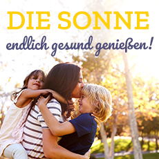 Die Sonne endlich gesund genießen